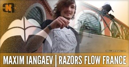 Maxim Iangaev: Razors Flow France, Welcome Mini Edit (2015)