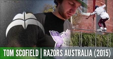 Tom Scofield (Razors Australia): 2015 Edit