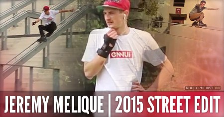 Jeremy Melique (France): Street 2015 Edit