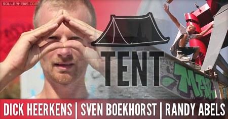 #Tent Blading: with Dick Heerkens, Sven Boekhorst and Randy Abels (2015)