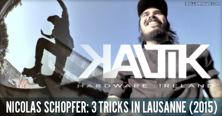 Nicolas Schopfer: 3 Tricks in Lausanne (2015)