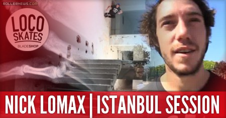 Nick Lomax: Locoskates, Istanbul Session (2015)