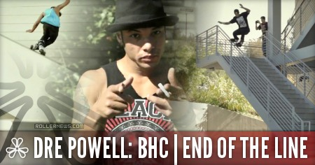 Dre Powell: BHC Team Video (2014) End Of The Line