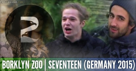 Borklyn Zoo (Germany): Seventeen (2015) with Eugen Enin & Joao Goncalves