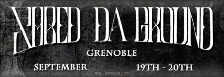 Shred Da Ground (Grenoble, France)