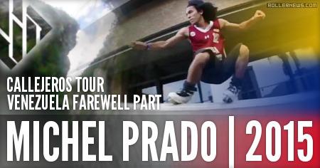 Michel Prado: USD Venezuela Farewell Part (2015)