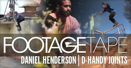 Daniel Henderson: FootageTape Episode 4 Clips (2015)