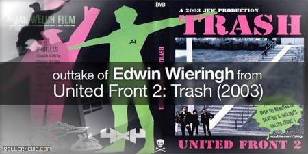 Edwin Wieringh - United Front 2: Trash (2003) - Outtakes