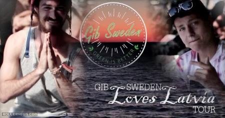 GIB Sweden: loves Latvia Tour (2015)