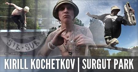 Kirill Kochetkov (Russia): Surgut Park, Edit (2015)