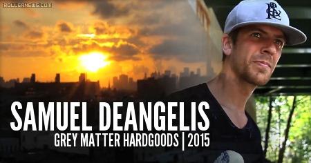 Sam DeAngelis: Grey Matter Edit (2015)
