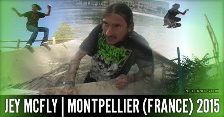 Jey Mcfly: Montpellier (France) 2015 Edit