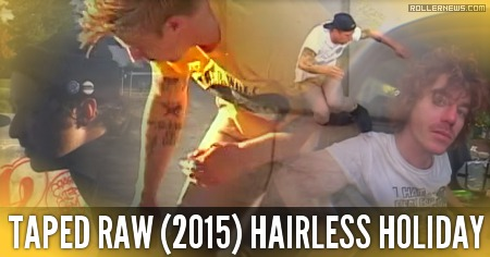 Taped Raw: Alex Broskow & Friends (Hairless Holiday)