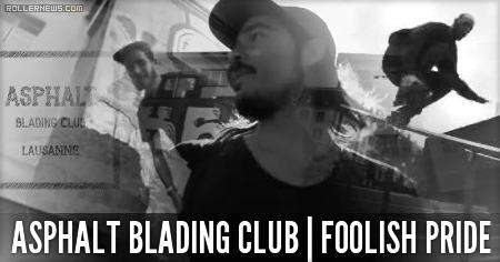 Asphalt Blading Club | Foolish Pride (2015)