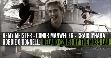 Remy Meister, Conor Manweiler, Craig O'Hara & Robbie O'Donnell: Ireland (2015) by The Moss Lad