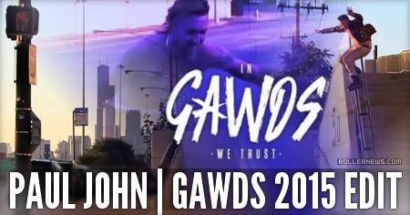 Paul John: 2015 Gawds Edit