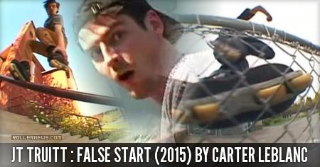 JT Truitt: False Start (2015) by Carter Leblanc