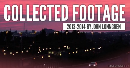 Collected footage (2013-2014) by John Lonngren