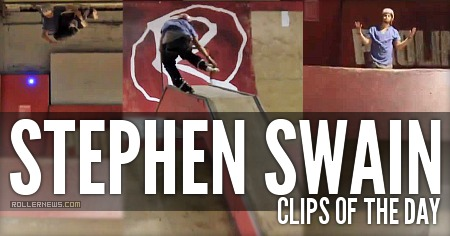 Clips of the day: Stephen Swain (Rampworx, 2015)