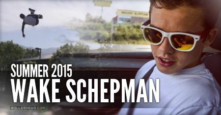 Wake Schepman: Summer 2015