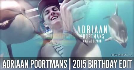 Adriaan Poortmans (19, Belgium): Birthday Edit (2015)