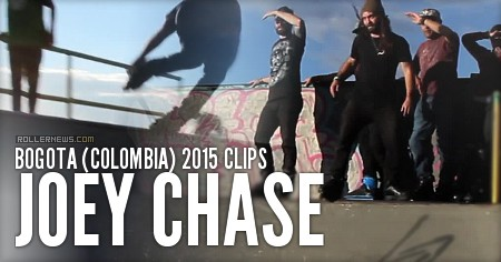 Joey Chase: Bogota (Colombia) 2015 Clips