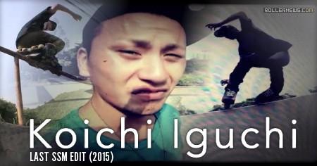 Koichi Iguchi (Japan): LAST SSM Edit (2015)
