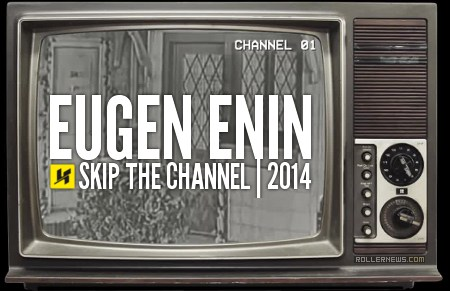 Eugen Enin x Kizer: Skip the channel (2015)