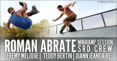 Roman Abrate: MiniRamp Session feat. the SRD Team