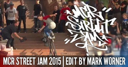 MCR Street Jam 2015 (UK): Edit by Mark Worner