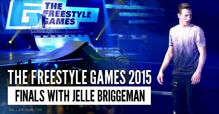 The Freestyle Games 2015 (The Netherlands, TV Broadcast): Finals with Jelle Briggeman [Slams]