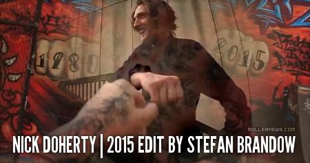 Nick Doherty: 2015 Edit by Stefan Brandow