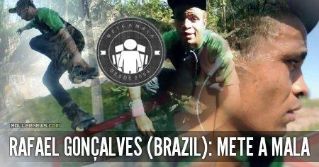 Rafael Goncalves (Brazil): Mete a Mala, Park Edit