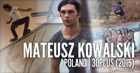 Mateusz Kowalski (Poland): 30Plus (2015)
