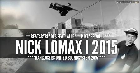Nick Lomax: ***BEAT$BYBLADE$ FEAT. ALI G*** MIXTAPE VOL. 1 ****HANGLOSERS UNITED SOUNDSYSTEM 2015****