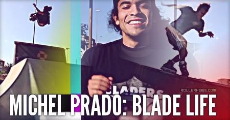 Michel Prado (Spain): Blade Life (2015) by Francis Ali