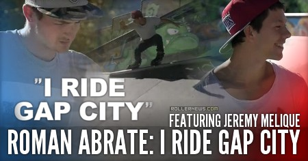 Roman Abrate: I Ride Gap City (2015) featuring Jeremy Melique