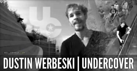 Dustin Werbeski: Undercover Promo Edit (2015)