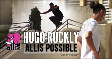 Hugo Ruckly (France): Allis Possible (2015)