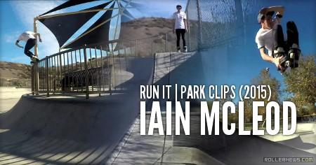 Iain Mcleod: Run It | Park Clips (2015)