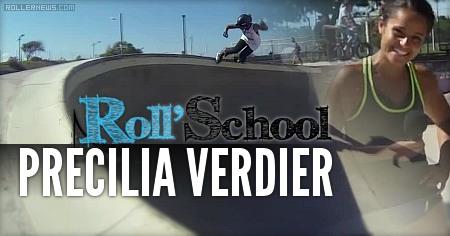 Precilia Verdier (France): Roll School (2015) Edit