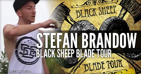 Stefan Brandow: Black Sheep Blade Tour (2013)