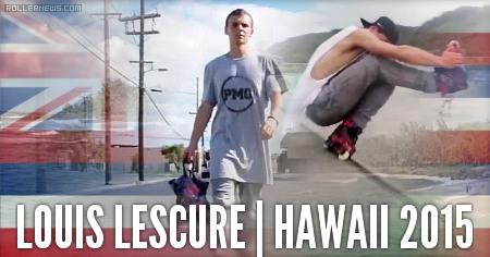 Louis Lescure (France): Hawaii Edit (2015)