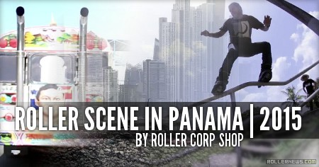 Roller Scene in Panama (2015) w/ Fridolin Eelbo