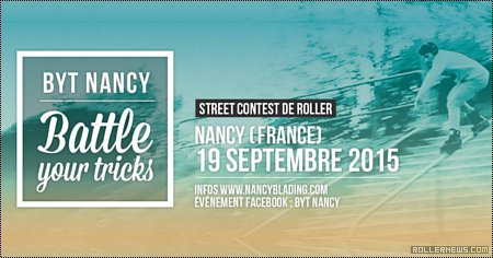 Battle Your Trick Nancy 2015 (France)