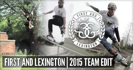 First & Lexington 2015: Team Edit by Samuel De Angelis