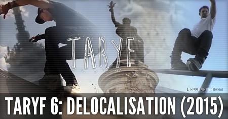Taryf 6: Delocalisation (2015) Trailer