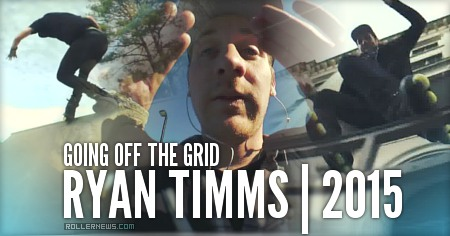 Ryan Timms: Going Off the Grid (2015)