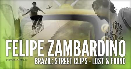 Felipe Zambardino (Brazil): Lost and found (Street)