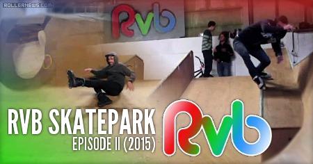 RVB Skatepark: Episode II (2015)